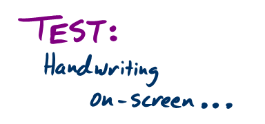 Test: Handwriting on-screen