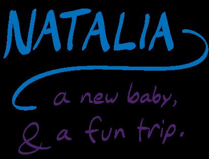 Natalia, a new baby