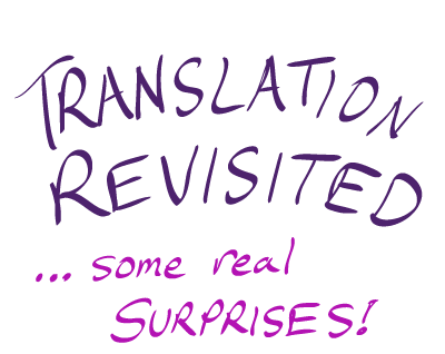 Translation Revisited - some real surprises