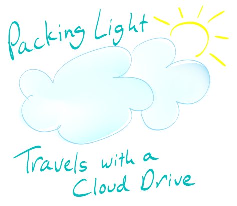 Packing Light: Travels with Cloud Drive