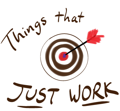 Handwritten drawing: Things that just work