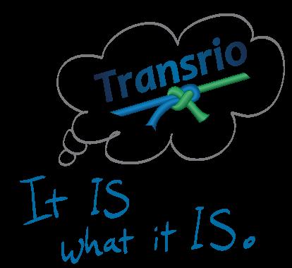 Transrio – It is what it is